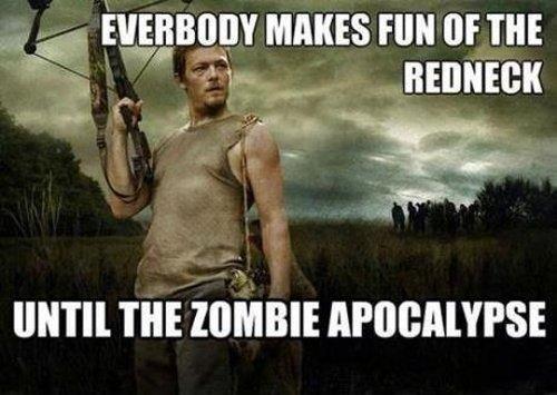 Everybody-Makes-Fun-Of-The-Redneck-Funny-Zombie-Meme.jpg